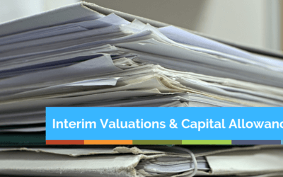 Interim Valuations and Capital Allowances