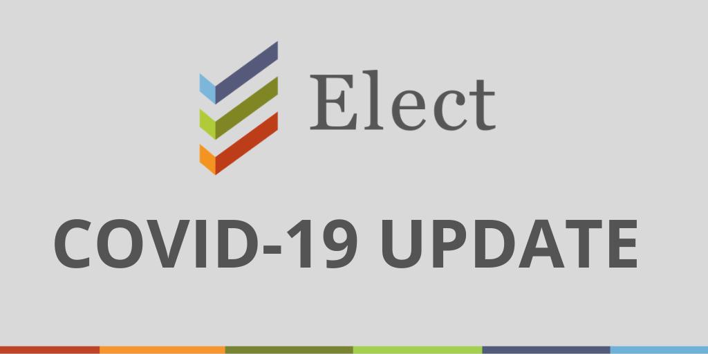Elect Covid-19 Update